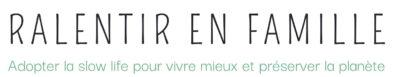 Logo du blog ralentir-en-famille.com, adopter la slow life pour vivre mieux et préserver la planète